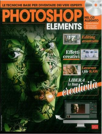 PHOTOSHOP ELEMENTS - rivista delle Tecniche bsase per diventare dei veri esperti