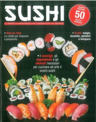 SUSHI il piatto più conosciuto al mondo - 50 ricette originali