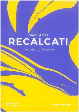 Il Complesso di Telemaco di Massimo Recalcati by Corriere della Sera