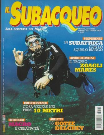 Il Subacqueo alla scoperta del mare - mensile n. 521 - ottobre 2016