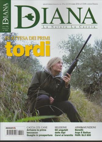 Diana - La Natura  La Caccia - mensile n. 2385 Ottobre 2016