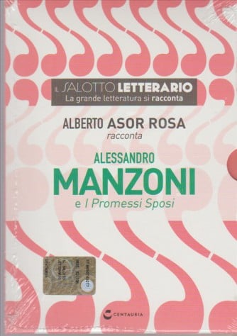 DVD Alberto Asor Rosa racconta Alessandro Manzoni - collana il Salotto Letterario vol. 7
