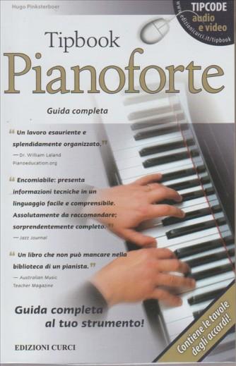 LA GUIDA AL TUO PIANOFORTE. CONTIENE LE TAVOLE  DEGLI ACCORDI! TIPBOOK PIANOFORTE. GUIDA COMPLETA. I LIBRI DI SORRISI N. 31