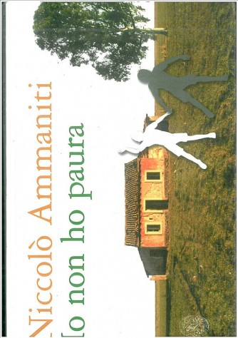 Io non ho paura di Niccolò Ammaniti by Einaudi scuola (Usato)