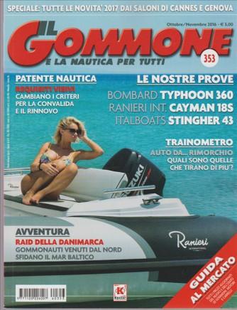 Il Gommone (e la nautica per tutti) - mensile n. 353 Ottobe/Novembre 2016