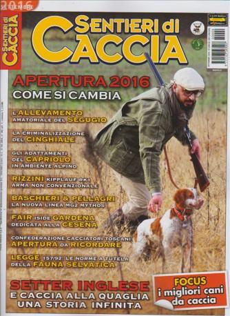 SENTIERI DI CACCIA. SETTEMBRE 2016.