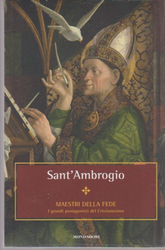 Sant'Ambrogio - collana i maestri della fede vol. 10 by Mondadori