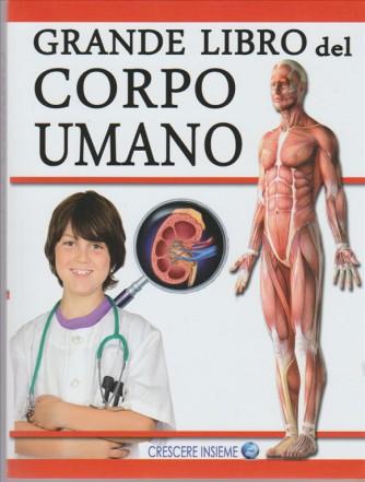 Grande libro del Corpo Umano  by Crescere insieme