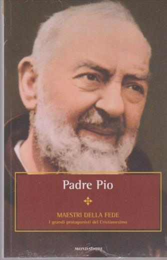 """Padre Pio - Collana """"Maestri della fede"""" vol. 11 by Mondadori"""