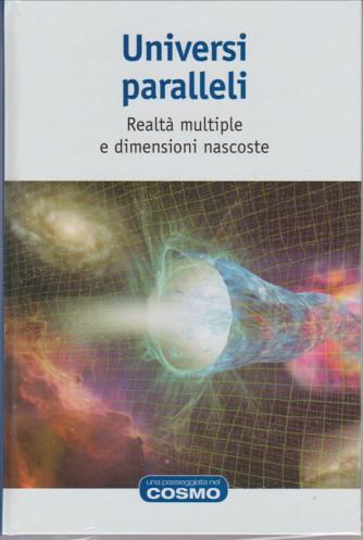 Universi paralleli (realtà multiple e dimensioni nascoste)by RBA Italia