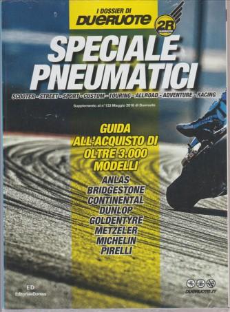 """Speciale Pneumatici  guida all'acquisto - """"i dossier di due ruote"""""""