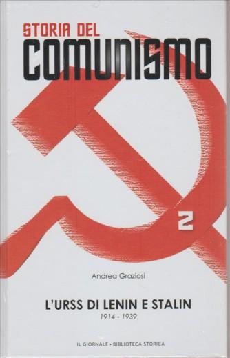 Storia del Comunismo vol.2 - L'URSS di Lenin e Stalin di Andrea Graziosi 1914/39