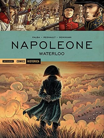 Historica - vol.49  Waterloo by Mondadori Comics
