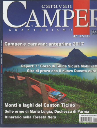 CARAVAN CAMPER. GRANTURISMO. 42° ANNO.  N. 479. SETTEMBRE 2016.