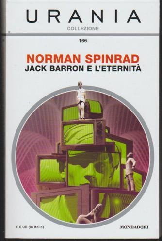 Jack Barron e l'eternità di Norman Spinrad by Urania Collezione Mondadori