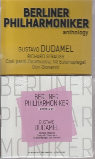 BERLINER PHILHARMONIKER ANTHOLOGY. GUSTAVO DUDAMEL. RICHARD STRAUSS. COSI' PARLO' ZARATHUSTRA, TILL EULENSPIEGEL DON GIOVANNI.