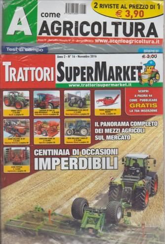 TRATTORI SUPERMARKET. N. 16. NOVEMBRE 2016. + A COME AGRICOLTURA MENSILE N. 35. NOVEMBRE 2016.