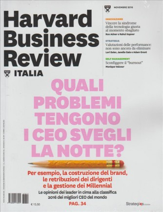 HARVARD BUSINESS REVIEW ITALIA. N. 11. NOVEMBRE 2016.