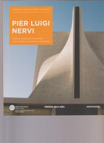 Lezioni Di Architettura e design Vol. 32  - Pier Luigi Nervi By Corriere della Sera