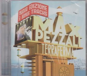 """CD Max Spezzali  """"Terra Ferma"""" - nuova edizione - 3 bonus tracks."""