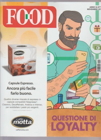 "Food - Mensile n. 11 Novembre 2016 ""Questioni di Loyalty"""