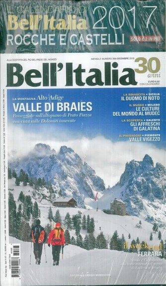 Bell'ITALIA mensile n. 368 Dicembre 2016 con calendario 2017