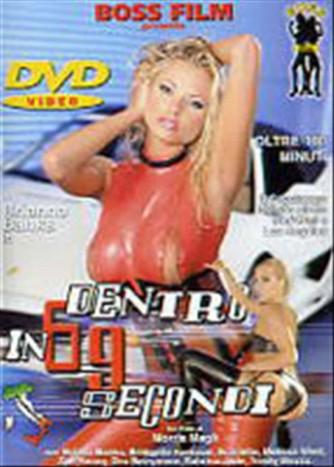 DVD video HARD - DENTRO in 69 SECONDI di Boris Magli