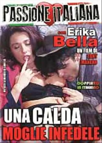 DVD video HARD - UNA CALDA MOGLIE INFEDELE - con Erika Bella