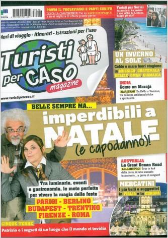 Turisti per Caso Magazine - mensile n. 90 Dicembre 2015