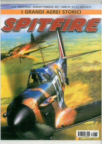 I Grandi aerei storici - bimestrale n. 86 Gennaio 2017 - Spitfire
