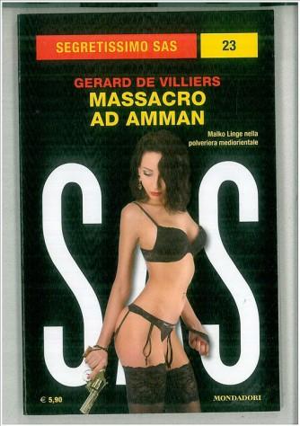 Massacro ad Amman di Gerard de Villiers collana (Segretissimo SAS)