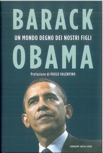 Un mondo degno dei nostri Figli - Barack Obama by Corriere della sera