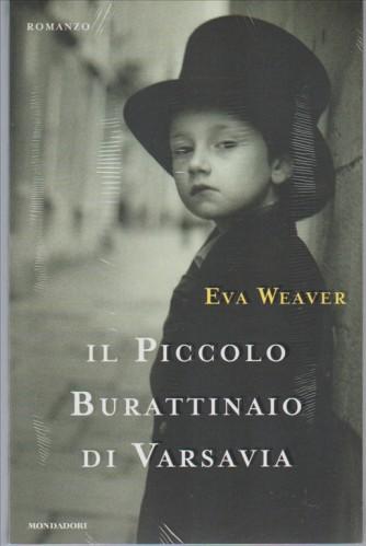 Il Piccolo Burattinaio di Varsavia di Eva Weaver - Mondadori editore