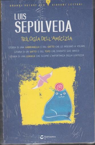 Trilogia dell'Amicizia di Luis Sepùlveda