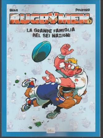 Rugbymen - vol. 1 - La grande famiglia del Sei Nazioni di Beka & Poupard