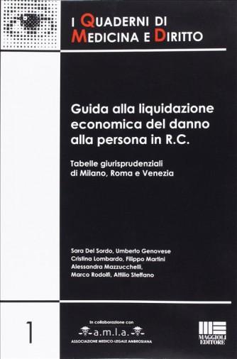 Guida alla liquidazione economica del danno alla persona in R.C.-Maggioli Editore