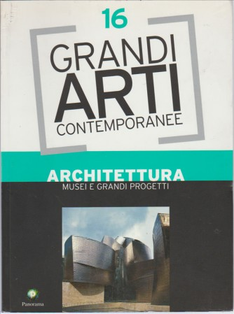 Grandi arti contemporanee vol. 16 by Panorama ARCHITETTURA