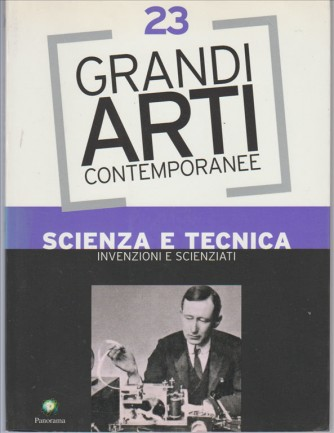 Grandi arti contemporanee vol. 23 by Panorama SCIENZA E TECNICA