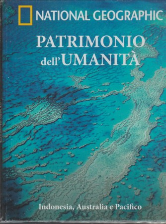 Indonesia, Australia e Pacifico - vol.5 collana Patrimonio dell'umanità ASIA VII