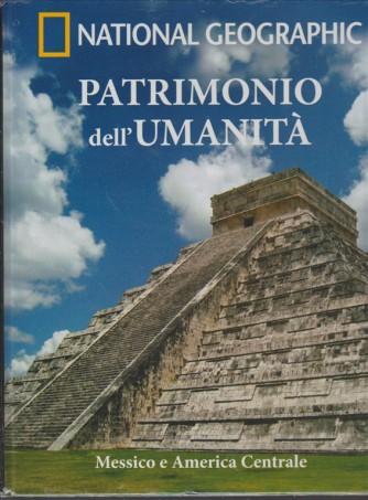 Messico e America Centrale - vol.4 collana Patrimonio dell'umanità AMERICA II