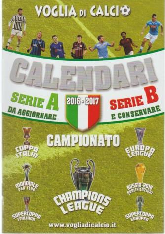 Voglia Di Calcio - cm. 14 x 20,5 calendario calcio 2016-17 e Champions League