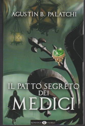Il Patto Segreto dei MEDICI di Agustìn B. Palatchi