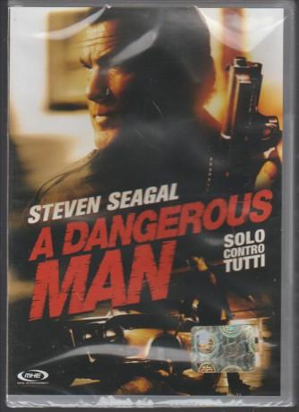 DVD A dangerous man - Solo contro tutti - con Steven Seagal
