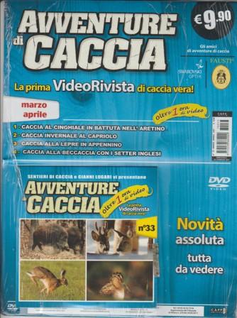 Avventure di Caccia in DVD  - Bimestrale n. 33 Marzo 2017