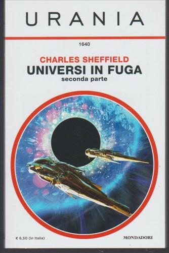 Universi in Fuga seconda parte di Charles Sheffield collez. URANIA n. 1640