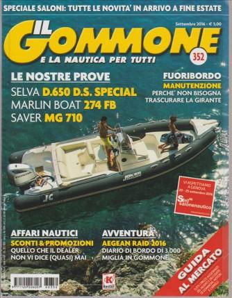 IL GOMMONE E LA NAUTICA PER TUTTI. N. 352. SETTEMBRE 2016.