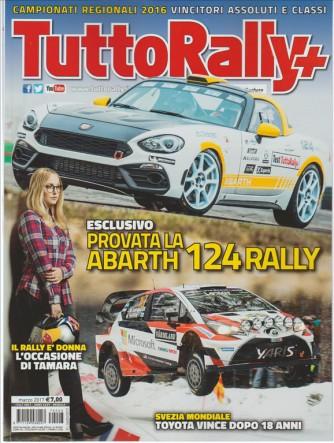 """Tuttorally Piu' - mensile n. 3 Marzo 2017 """"provata la Abarth 124 rally"""