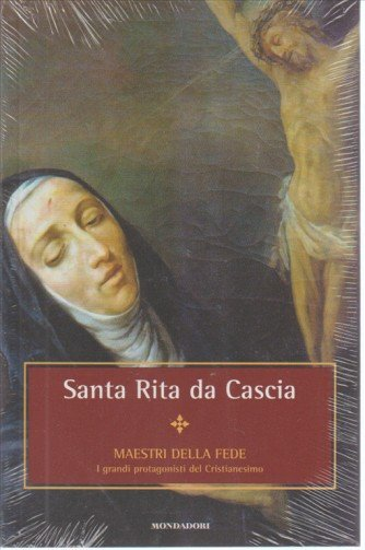 MAESTRI DELLA FEDE N. 3. SANTA RITA DA CASCIA.