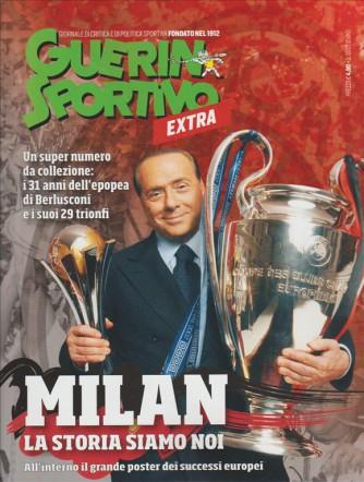 Guerin Sportivo EXTRA - Maggio 2017 - Milan: la Storia siamo Noi