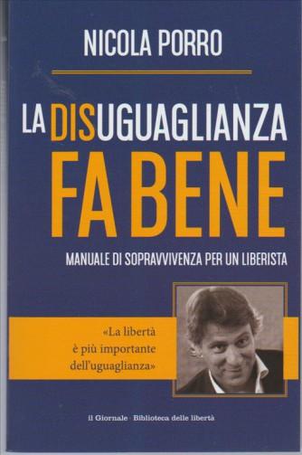 """La Disuguaglianza fa bene di Nicola Porro""""Manuale di sopravvivenza per un liberista"""""""